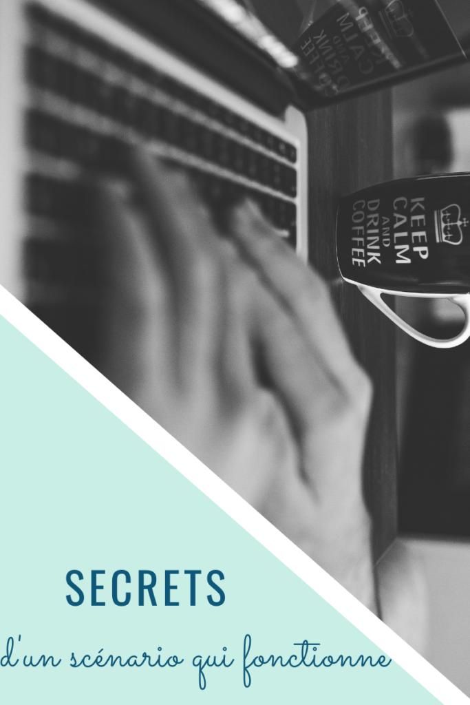 Secrets d'un scénario qui fonctionne
